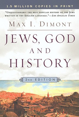 Jews, God and History By Dimont, Max I.