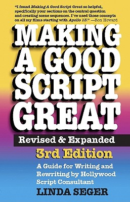 Making a Good Script Great By Seger, Linda